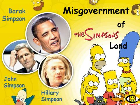 Misgovernment of Simpsons Land USA, Barak Obama, John Kerry. Jen Psaki, humor, funny, joke, politics